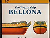 The 74-Gun Ship Bellona (Anatomy of the Ship)