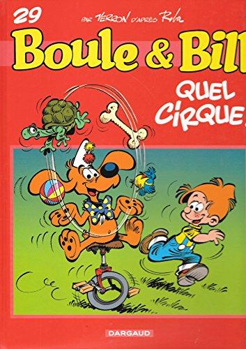 Quel cirque ! (Boule et Bill) par Laurent Verron