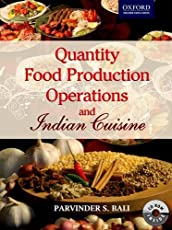 Quantity Food Production Operations and Indian Cuisine (Oxford Higher Education)