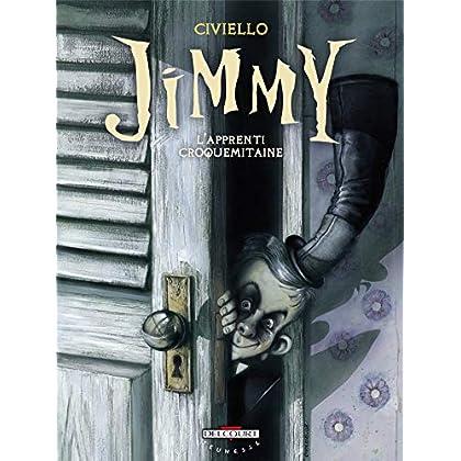 Jimmy : L'apprenti croquemitaine