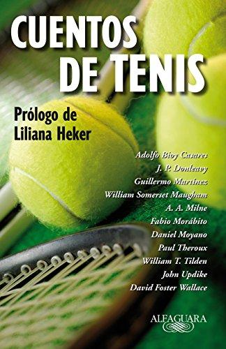 Cuentos de tenis: Prólogo de Liliana Heker por Somerset Maugham