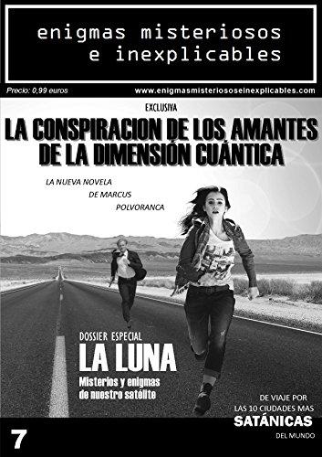 Enigmas Misteriosos e Inexplicables Número 7: Número 7 / mayo de 2016 (Spanish Edition)