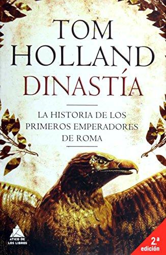 Dinastía (Ático Historia) por Tom Holland