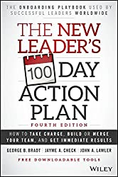 The New Leaders 100-Day Action Plan [Hardcover] George B. Bradt
