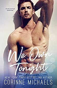 We Own Tonight by [Michaels, Corinne]