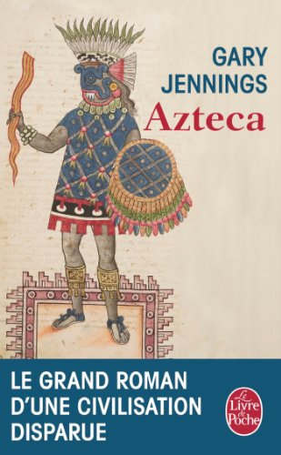 Azteca (Littérature) (French Edition)