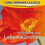 Long-Seminar-Classics - Ausbildung zum Lebenskünstler