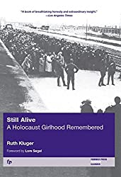 Still Alive: A Holocaust Girlhood Remembered (Helen Rose Scheuer Jewish Women's)