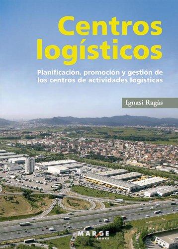 Centros logísticos por Ignasi Ragàs Prat
