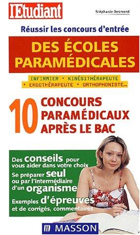 Réussir les concours d'entrée des écoles paramédicales