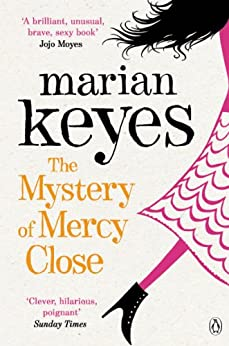 The Mystery of Mercy Close (Walsh Family Book 5) by [Keyes, Marian]