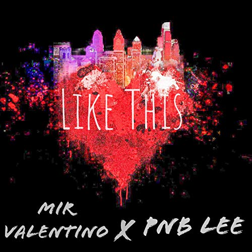 Like This (feat. Pnb Lee) [Explicit]