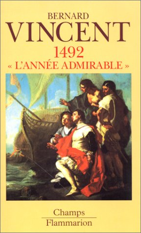1492 : L'année admirable