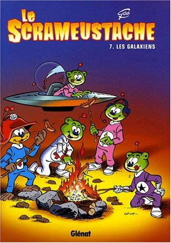 Le Scrameustache, Tome 7 : Les Galaxiens