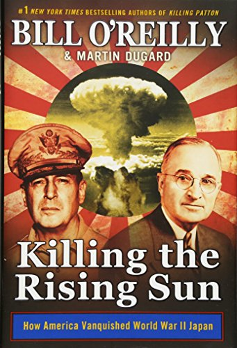 un: How America Vanquished World War II Japan (Bill O'Reilly's Killing) (Martin Dugard)