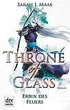 Throne of Glass 3 - Erbin des Feuers: Roman (German Edition)