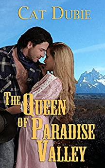 The Queen of Paradise Valley (English Edition) di [Dubie, Cat]
