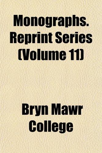 Monographs. Reprint Series (Volume 11)