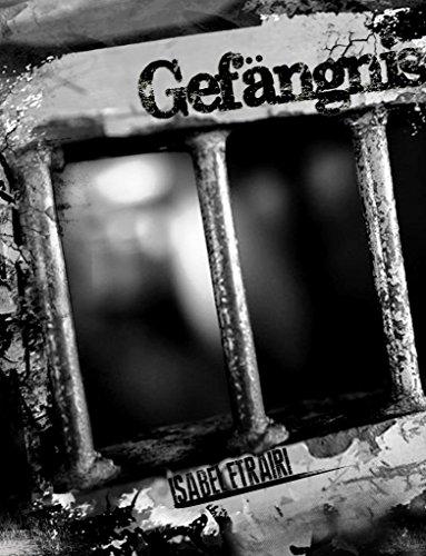 Gefängnis por Isabel Etrairi
