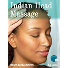 Indian Head Massage Third Edition