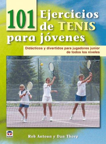 101 ejercicios de tenis para jóvenes