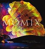 Momix. Istantanee di danza. Ediz. multilingue