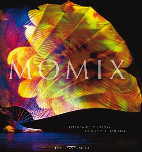 Momix. Istantanee di danza. Ediz. multilingue por Max Pucciariello