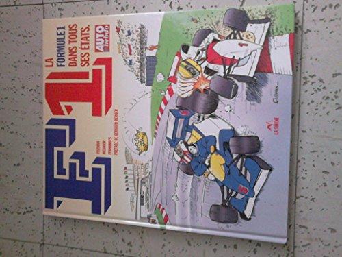 F1 la formule 1 dans tous ses etats par Fismann