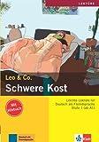 Schwere Kost: Lektüre Deutsch als Fremdsprache A1-A2. Buch mit Audio-CD (Leo & Co.)
