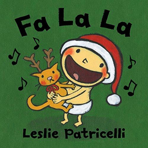 Fa La La di Leslie Patricelli