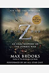 [World War Z: The Complete Edition (Movie Tie-In Edition): An Oral History of the Zombie War] (By: Max Brooks) [published: June, 2013] Audio CD