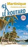 Guide du Routard Martinique 2020 - + randos et plongées