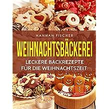 Weihnachtsbäckerei: Leckere Backrezepte für die Weihnachtszeit