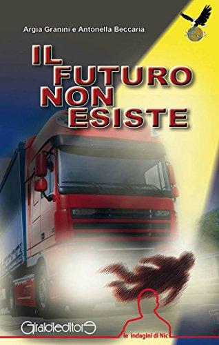 il-futuro-non-esiste-le-indagini-di-nic