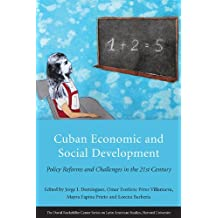 Cuban Economic and Social Development: Policy Reforms and Challenges in the 21st Century (Series on Latin American Studies)
