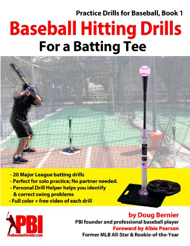 Baseball Hitting Drills for a Batting Tee (Practice Drills for Baseball Book 1) (English Edition) por Doug Bernier