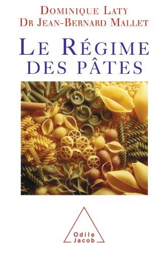 Le Régime des pâtes (SANTE BIEN-ETRE) (French Edition)