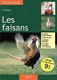 Image de Les faisans : Guide de l'élevage rentable