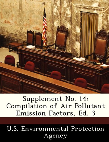 Supplement No. 14: Compilation of Air Pollutant Emission Factors, Ed. 3
