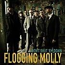 Don't Shut 'em Down by Flogging Molly