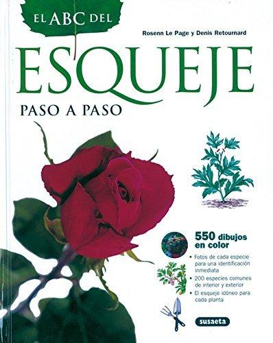 Abc Del Esqueje Paso A Paso (El Abc De La Jardinería) por René Courjoux