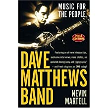 [(Dave Matthews Band: Music for the People )] [Author: Nevin Martell] [Jun-2004]