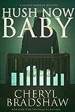 Hush Now Baby (Sloane Monroe Book 6) (English Edition)