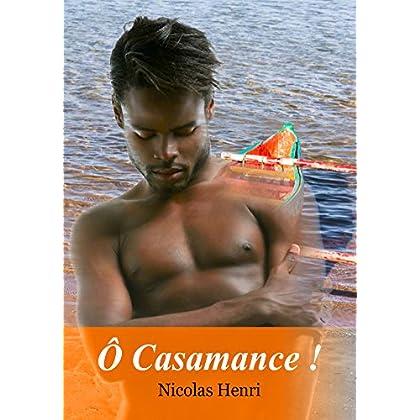 Ô Casamance ! Roman gay