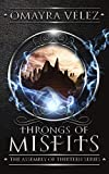 Throngs of Misfits (The Assembly of Thirteen Book 2)