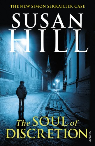 The Soul of Discretion: Simon Serrailler Book 8