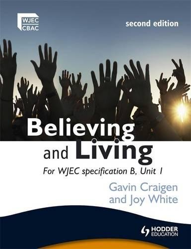 Believing and Living Second Edition (WJEC Religious Education)