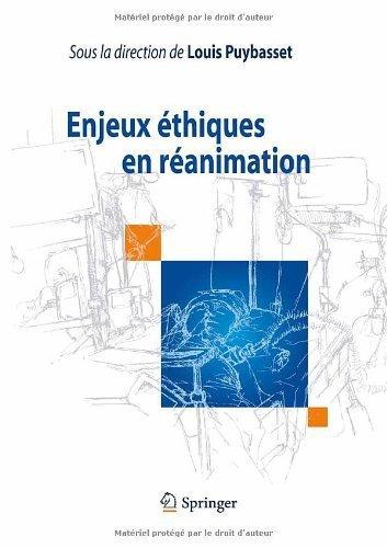 Enjeux éthiques en réanimation de Louis Puybasset (14 octobre 2010) Relié