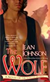 The Wolf: A Novel of the Sons of Destiny (Sons of Destiny Novels)