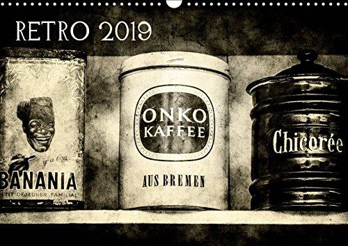 Retro (Wandkalender 2019 DIN A3 quer): Antiquitäten im Retro Look (Monatskalender, 14 Seiten ) (CALVENDO Kunst)